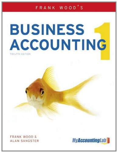 Business Accounting (Volume 1): Wood, F Sangster,