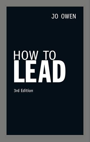 How to Lead (3rd Edition): Jo Owen