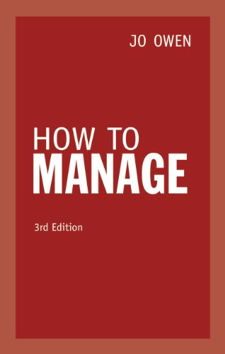 How to Manage (3rd Edition) (0273759620) by Owen, Jo