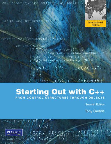 9780273759836: Starting Out with C++: From Control Structures through Objects: International Edition