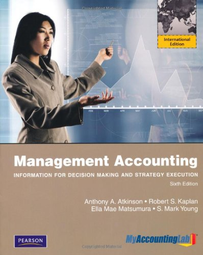 9780273760160: Management Accounting: Information for Decision-Making and Strategy Execution