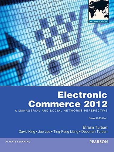 Electronic Commerce 2012 Global Edition: Turban, Efraim