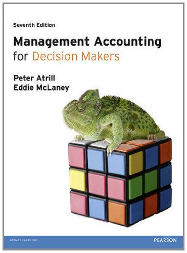 Management Accounting for Decision Makers: Peter Atrill; Eddie