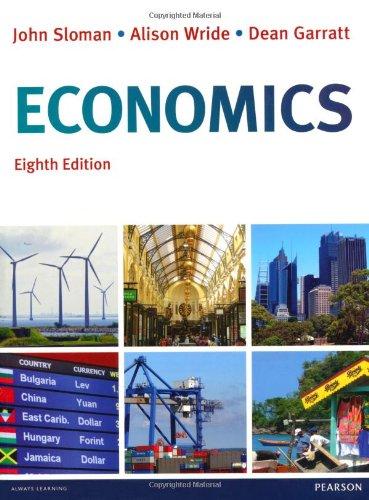 Economics, plus MyEconLab with Pearson eText.: Sloman, Mr John