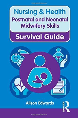 9780273763345: Postnatal and Neonatal Midwifery Skills (Nursing and Health Survival Guides)