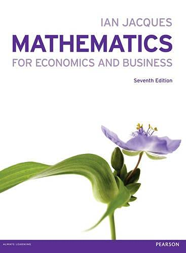 9780273763567: Mathematics for Economics and Business (7th Edition)