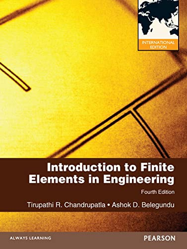 9780273763680: Introduction to Finite Elements in Engineering: International Edition (International Version)
