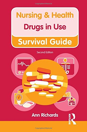 Nursing and Health Survival Guide: Drugs in Use: Richards, Ann