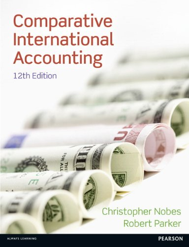 Comparative International Accounting (12th Edition): Nobes, Christopher; Parker,