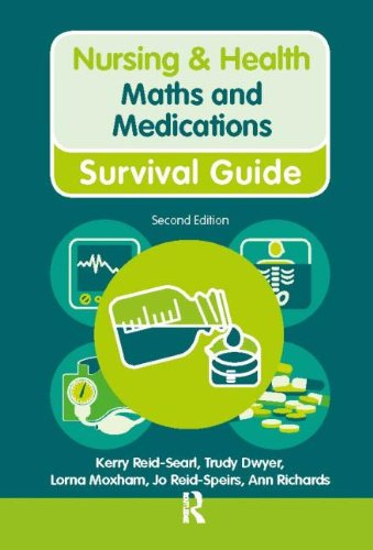 Nursing & Health Survival Guide Maths and: Mrs Ann Richards,