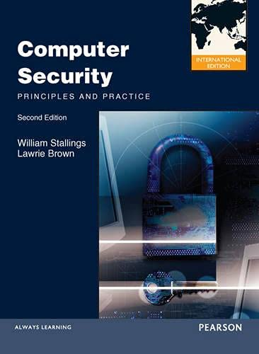9780273764496: Computer Security: Principles and Practices: International Edition (International Version)