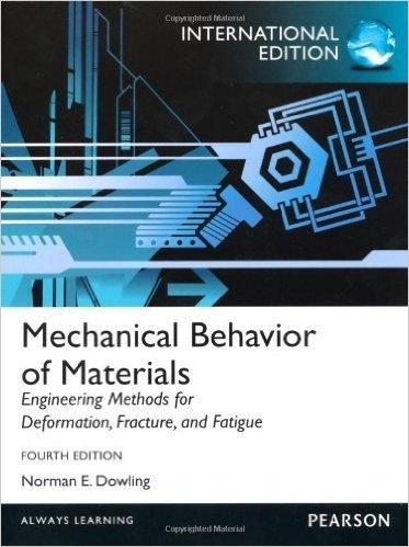 9780273764557: Mechanical Behavior of Materials