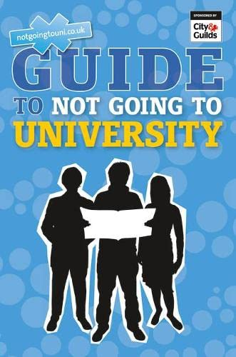 9780273765097: The NGTU Guide to Not Going to University