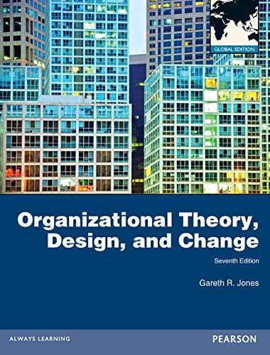 9780273765608: Organizational Theory, Design, and Change
