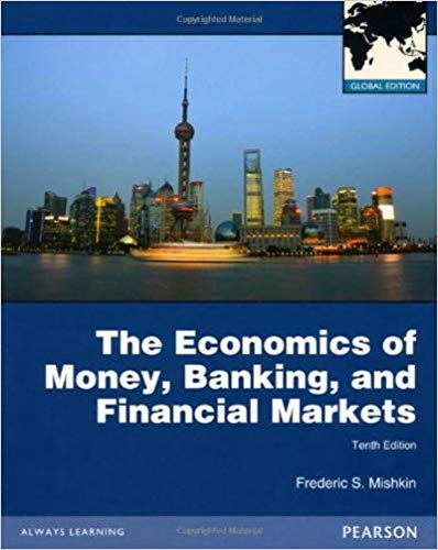9780273765851: Economics of Money, Banking and Financial Markets with MyEconLab