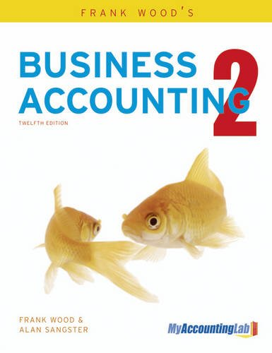 Frank Wood's Business Accounting Volume 2 (9780273767794) by Alan Sangster; Frank Wood