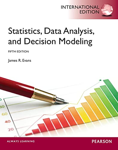 9780273768227: Statistics, Data Analysis, and Decision Modeling