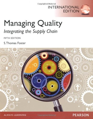 Managing Quality Integrating the Supply Chain: Thomas Foster S.