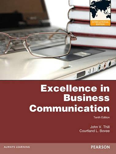 9780273768890: Excellence in Business Communication. John V. Thill, Courtland L. Bove