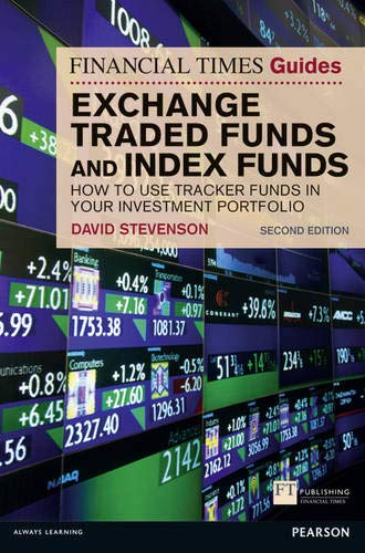 9780273769408: FT Guide to Exchange Traded Funds & Index Funds: How to Use Tracker Funds in Your Investment Portfolio, 2nd ed. (Financial Times Guides)