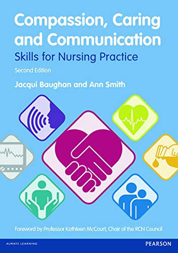 9780273769446: Compassion, Caring and Communication: Skills for Nursing Practice