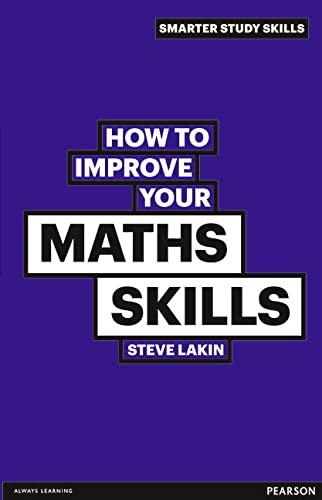 9780273770022: How to Improve your Maths Skills (Smarter Study Skills)