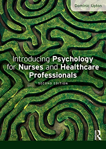 9780273770077: Introducing Psychology for Nurses and Healthcare Professionals