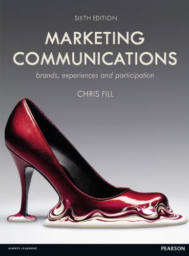 9780273770541: Marketing Communications: Brands, Experiences & Participation
