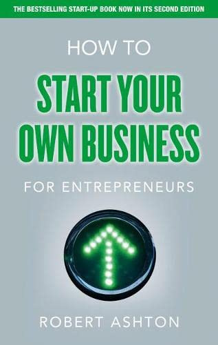 9780273772170: How to Start Your Own Business for Entrepreneurs