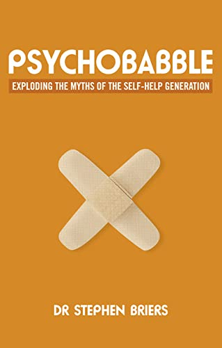9780273772392: Psychobabble: Exploding the Myths of the Self-Help Generation