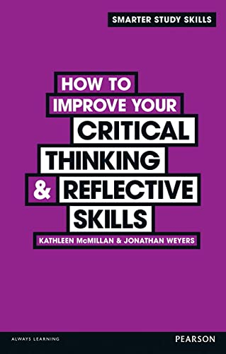 9780273773320: How to Improve your Critical Thinking & Reflective Skills (Smarter Study Skills)