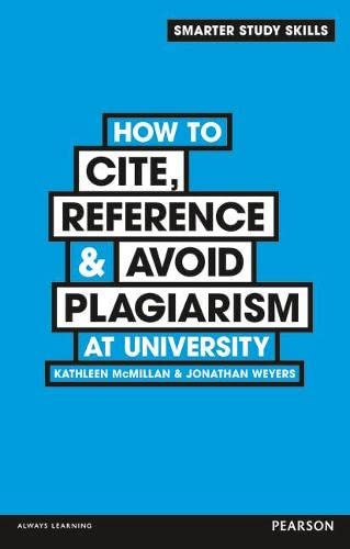 How to Cite, Reference & Avoid Plagiarism: Weyers, Dr Jonathan,