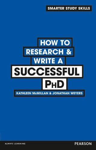 9780273773917: How to Research & Write a Successful PhD