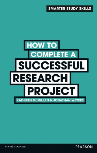 9780273773924: How to Complete a Successful Research Project (Smarter Study Skills)
