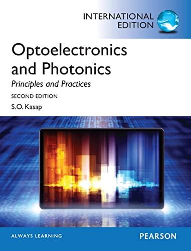 9780273774174: Optoelectronics & Photonics:Principles & Practices: International Edition