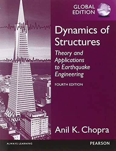 9780273774242: Dynamics of Structures, Global Edition: Theory and Applications to Earthquake Engineering