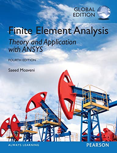 9780273774303: Finite Element Analysis: Theory and Application with ANSYS, Global Edition