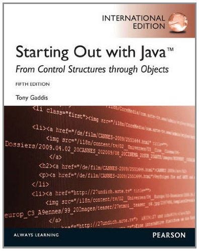 9780273774426: Starting Out with Java: From Control Structures Through Objects