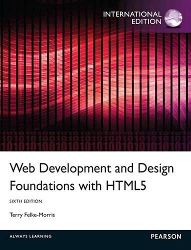9780273774501: Web Development and Design Foundations with HTML5