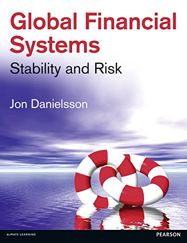 9780273774662: Global Financial Systems: Stability & Risk