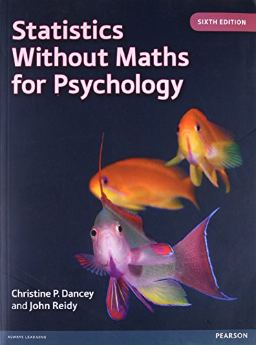 9780273774990: Statistics Without Maths for Psychology, 6th edition