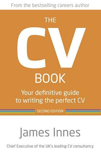 9780273776581: The CV Book: Your Definitive Guide to Writing the Perfect CV