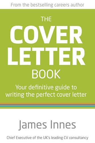 9780273776666: The Cover Letter Book: Your definitive guide to writing the perfect cover letter (2nd Edition)