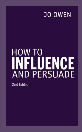 9780273776796: Owen, J: How to Influence and Persuade 2nd edn