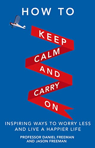 9780273777755: How to Keep Calm and Carry On