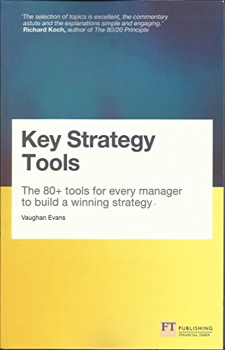 9780273777960: Key Strategy Tools (Travel Edition):The 80+ Tools for Every Manager toBuild a Winning Strategy