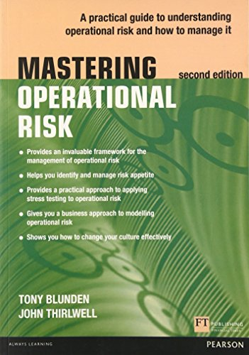 9780273778745: Mastering Operational Risk: A practical guide to understanding operational risk and how to manage it (The Mastering Series)