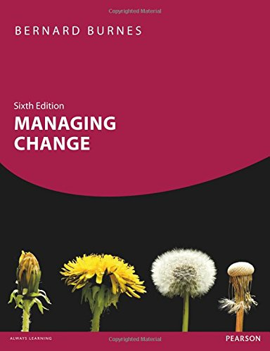 Managing Change, 6th editiom: Burnes, Bernard