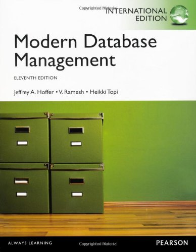 Hoffer:Modern Database Management International Edition_p11: Jeffrey A. Hoffer;