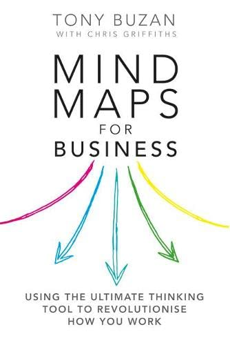 9780273784357: Mind Maps for Business 2nd edn: Using the ultimate thinking tool to revolutionise how you work (2nd Edition)